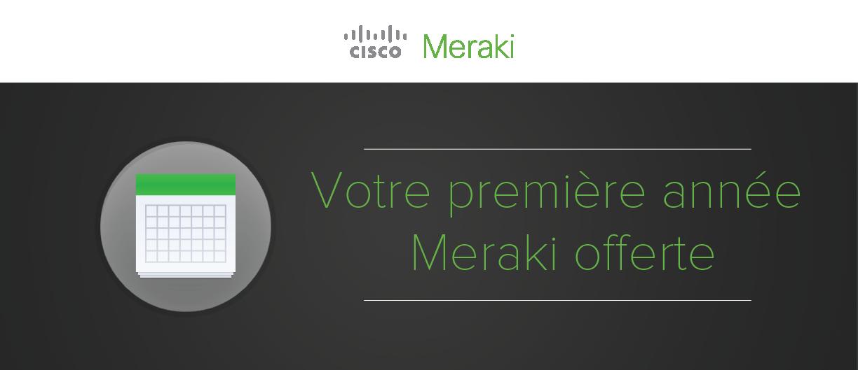 Meraki First Year on Us Banner.FR.header