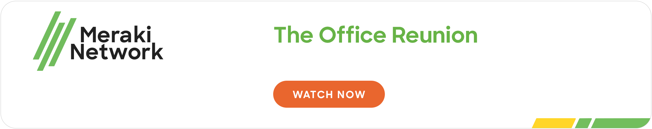 Meraki Network: The office reunion