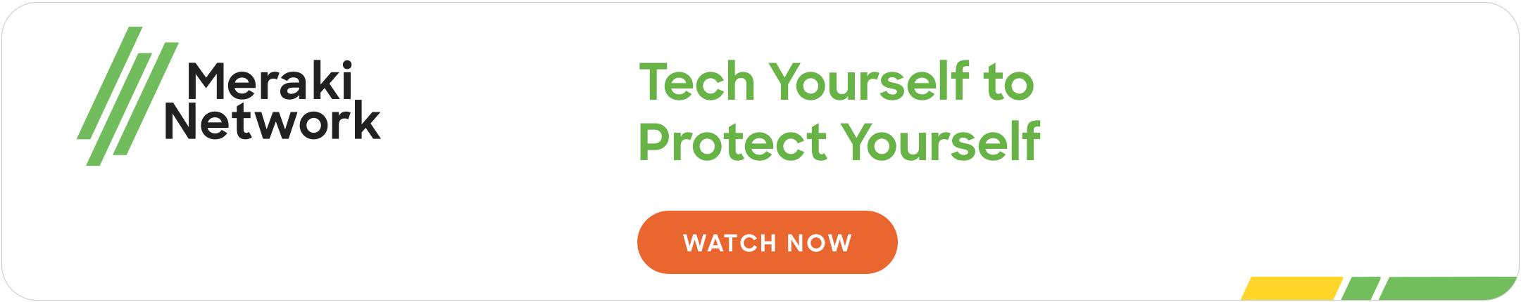 Meraki Network: Tecnología para protegerse